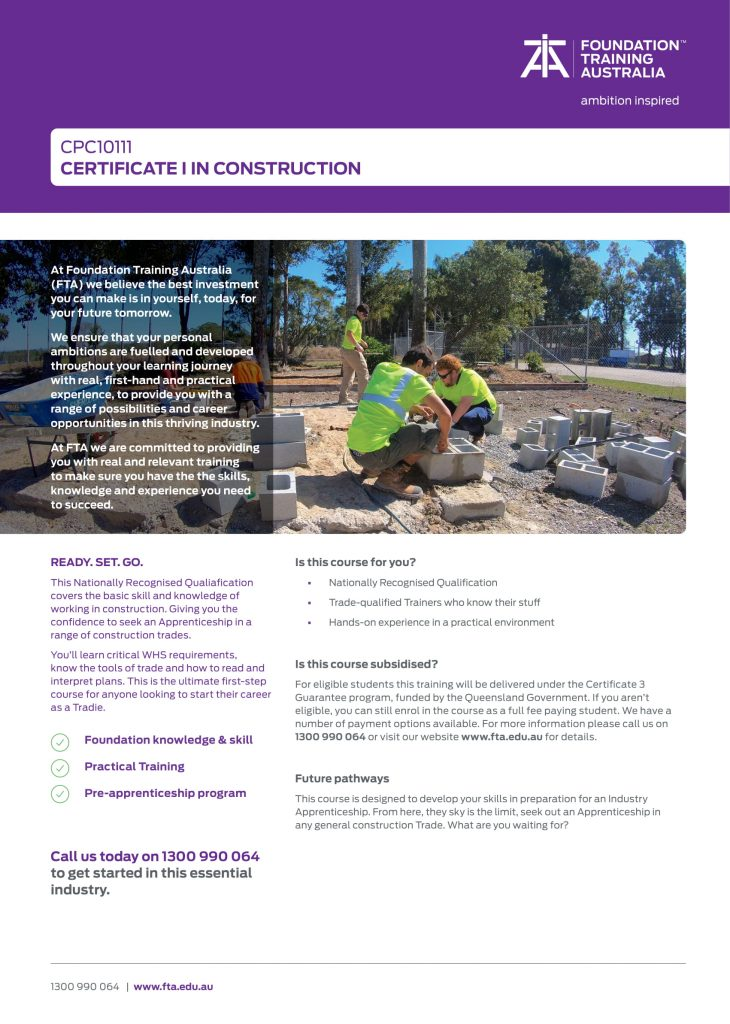 https://www.fta.edu.au/wp-content/uploads/2020/07/TP1.MK_.161.-Certificate-I-Construction-Course-Flyer-CPC10111-V1-1-730x1024.jpg